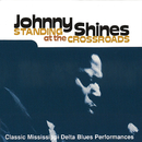 Standing At The Crossroads/Johnny Shines