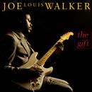 The Gift/Joe Louis Walker
