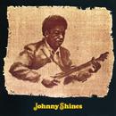 Johnny Shines/Johnny Shines