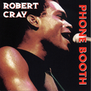 Heritage Of The Blues: Phone Booth/Robert Cray