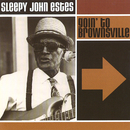 Goin' To Brownsville/Sleepy John Estes