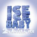Ice Ice Baby/Vanilla Ice