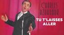 Tu t'laisses aller/Charles Aznavour