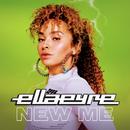 New Me/Ella Eyre