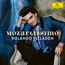 Mozartissimo - Best of Mozart/Rolando Villazón