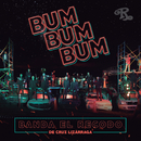 Bum Bum Bum/Banda El Recodo De Cruz Lizárraga