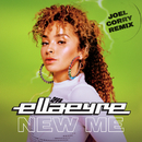 New Me (Joel Corry Remix)/Ella Eyre