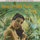 Dance To South Pacific/Les Brown & His Band Of Renown