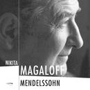 Mendelssohn/Nikita Magaloff