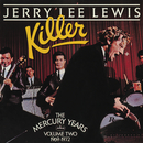 Killer: The Mercury Years Vol. Two (1969-1972)/Jerry Lee Lewis