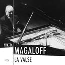 La valse/Nikita Magaloff