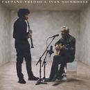Caetano Veloso & Ivan Sacerdote (feat. Ivan Sacerdote)/Caetano Veloso