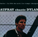 Chante Dylan/Hugues Aufray