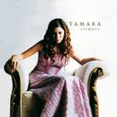 Siempre/Tamara