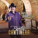 Bonita Cantinera/Chuy Lizárraga y Su Banda Tierra Sinaloense
