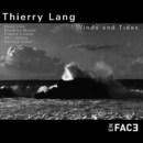 Winds and Tides/Thierry Lang
