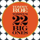 Tommy's 22 Big Ones/Tommy Roe