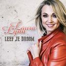 Leef Je Droom (Edit)/Laura Lynn