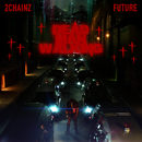 Dead Man Walking (feat. Future)/2 Chainz