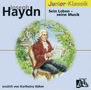 Joseph Haydn: Sein Leben - Seine Musik/Karlheinz Böhm