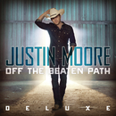 Off The Beaten Path (Deluxe Edition)/Justin Moore