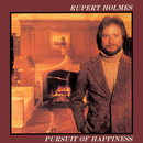 Pursuit Of Happiness/Rupert Holmes