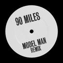 90 Miles (Model Man Remix)/MJ Cole