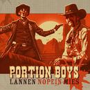 Lännen Nopein Mies/Portion Boys