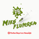 Miesflunssa (feat. HesaÄijä)/Portion Boys