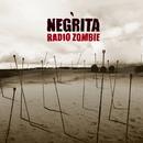 Radio Zombi (Remastered)/Negrita