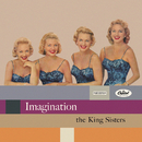 Imagination/The King Sisters