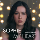 My Heart (English Version)/Sophie
