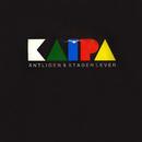 Äntligen & Staden lever/Kaipa