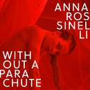 Without A Parachute/Anna Rossinelli