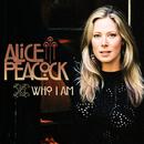 Who I Am/Alice Peacock