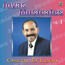 Joyas Musicales, Vol. 1/Oscar D'León