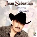 Mujeres Bonitas/Joan Sebastian