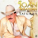 Tatuajes/Joan Sebastian