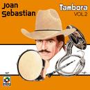 Tambora, Vol. 2/Joan Sebastian