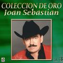Colección De Oro: Con Banda, Vol. 3/Joan Sebastian