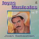 Joyas Musicales, Vol. 2: Desaires/Joan Sebastian