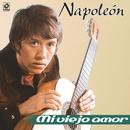 Mi Viejo Amor/José María Napoleón