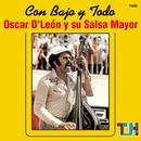 Con Bajo Y Todo/Oscar D'León