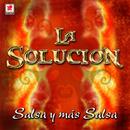 Salsa Y Más Salsa/La Solucion