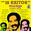 Los 15 Éxitos De Oscar D'León (El Salsero Mayor)/Oscar D'León