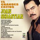15 Grandes Éxitos/Joan Sebastian