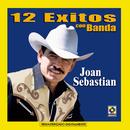 12 Éxitos Con Banda/Joan Sebastian