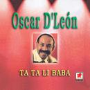 Ta Ta Li Baba/Oscar D'León