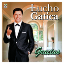 Gracias/Lucho Gatica