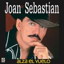 Alza El Vuelo/Joan Sebastian
